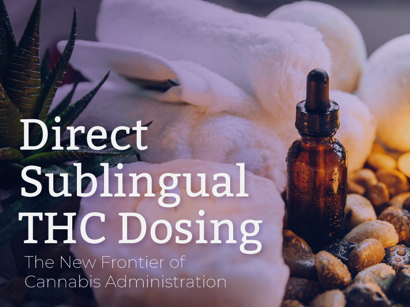Direct Sublingual THC Dosing